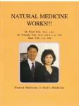 Natural Medicine Works!
